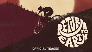 Return to Earth - Anthill Films - Official Trailer