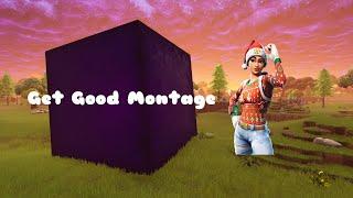 Get Good Montage