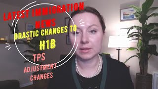 Latest USCIS Immigration News: H1B New Rules, Adjustment of Status For TPS After Advance Parole