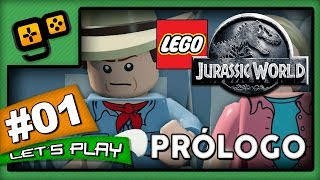 Let's Play: Lego Jurassic World - Parte 1 - Prólogo