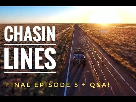 CHASIN LINES || Episode 5 + Q&A Perth to Cape York