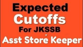Expected cutoff for JKSSB Gen Teacher & Asst Store Keeper exam cutoff