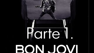 Bon Jovi - When We Were Beautiful Documental Parte 1 - (Subtitulado)