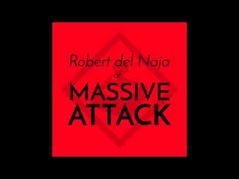 1. Robert del Naja (of Massive Attack) - BC