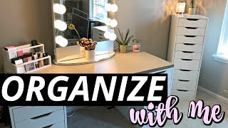Organize With Me | My Makeup Vanity