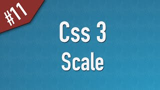 Learn Css3 in Arabic #11 - 2D Transform - Scale