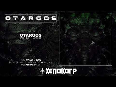 """OTARGOS """"Xeno Kaos"""" [Full Album HD]"""