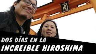 Dos días en la increíble HIROSHIMA | Oscar Soto en Japón