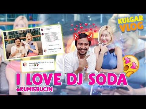 I LOVE YOU DJ SODA #kumisbucin