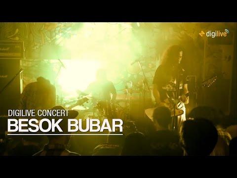 Digilive Concert: Besok Bubar - Live At 365 Ecobar