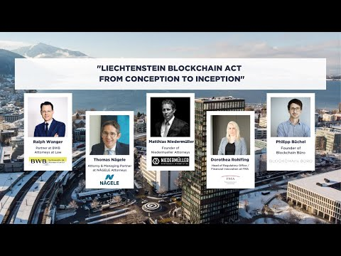 Liechtenstein Blockchain Act – From Conception to Inception