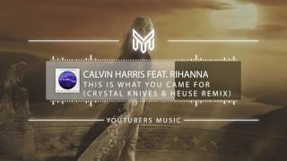 Calvin Harris - This Is What You Came For (Crystal Knives & Heuse Remix) [No Copyright Music]