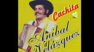 CACHITA - ANIBAL VELASQUEZ  - WAV