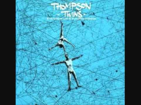 The Thompson Twins - In The Name of Love mp3