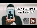 iOS 10 - 10.2 Jailbreak Nasıl Yapılır? [Türkçe]