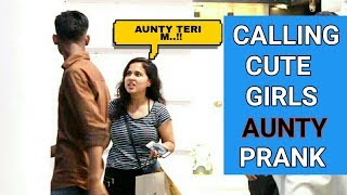 Calling Cute Girls AUNTY Prank | Prank In India | SA Pranks || Funny Videos