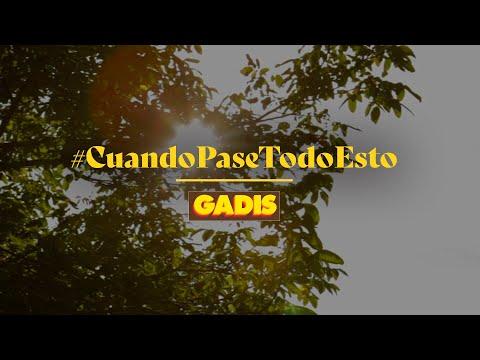 El anuncio de Gadis #CuandoPaseTodoEsto
