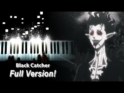 "[FULL] Black Clover OP 10 - ""Black Catcher"" - Vickeblanka (Piano)"