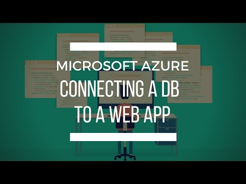 Learn how to connect an Azure DB to a Web App: with Quick Programming