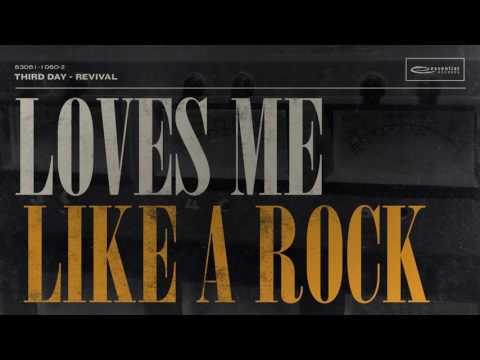 Third Day - Loves Me Like A Rock (Official Audio)