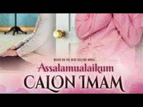 Film Cinema indonesia | assalamualaikum calon imam 2018 full movie