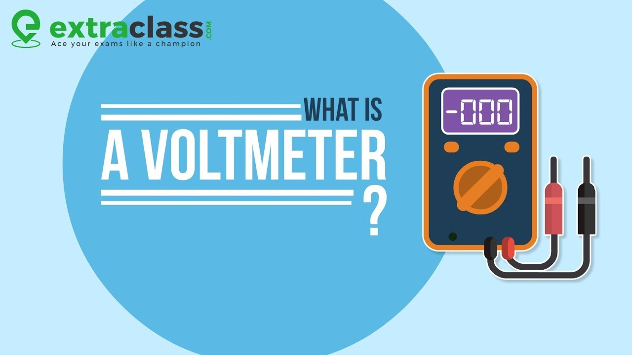 What Is a Voltmeter | Extraclass.com