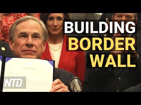 Abbott: Texas Begins Building Border Wall; Bipartisan Effort to Break Down Tech Monopoly | NTD