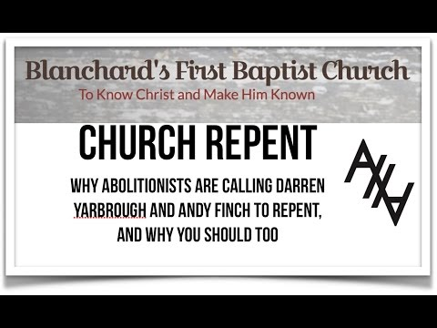 Why Abolitionists Exhorted First Baptist Church, Blanchard, OK