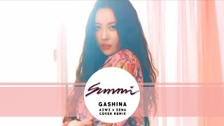 SUNMI(선미) - Gashina(가시나) (AZWZ x ZENA COVER REMIX)
