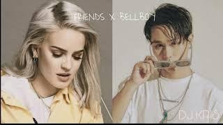 Mashup Friends X Bellboy Dj Kris