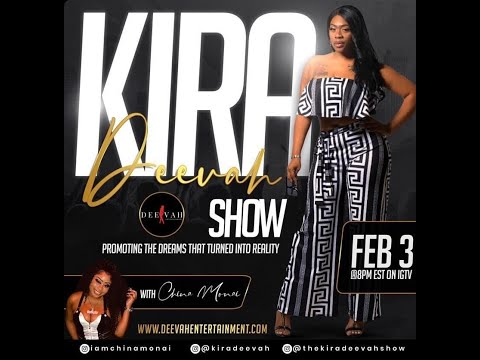 IG Live Interview | China Monai - The Kira Deevah Show
