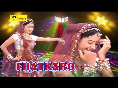 "Rajasthani DJ Dance SONG ""Fhatkaro"" 