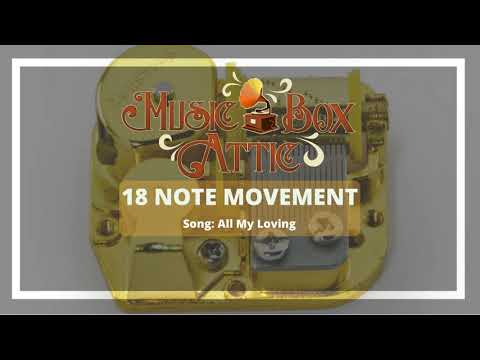 All My Loving - Music Box Attic 18 Note Mechanical Movement