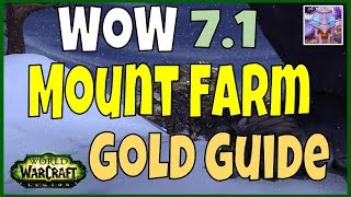 WoW Legion 7.1 Mount Gold Farming Guide - Garn Nighthowl Farm