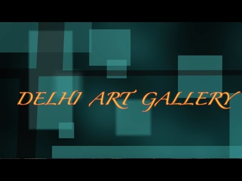 Interesting things about the 'Delhi Art Gallery' by Poulami Sengupta