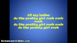 pretty girl rock full song (lyrics)