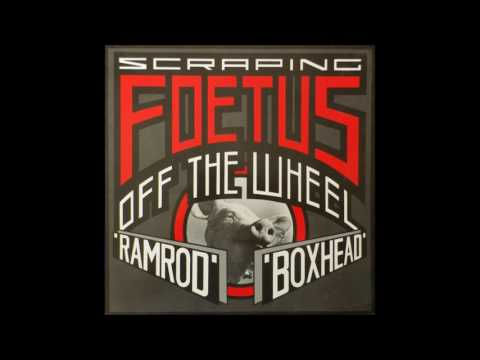 Foetus - Ramrod [HD]