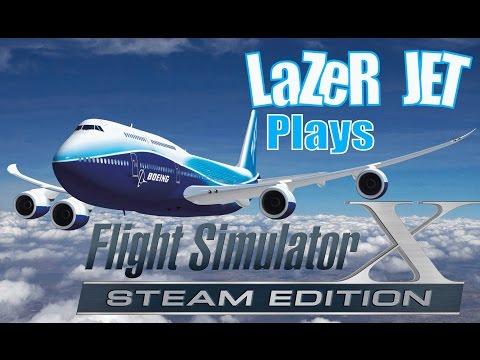 LaZeR JET Plays... Flight Simulator X - Boeing 747 - 400