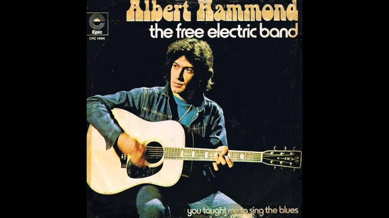 ALBERT HAMMOND - THE FREE ELECTRIC BAND LYRICS