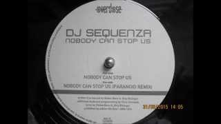 "DJ Sequenza ""Nobody can stop us"" (Vinyl Rip)"