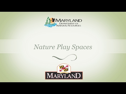 Maryland Department of Natural Resources - Nature Play Spaces
