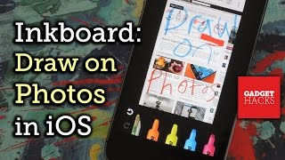 Quickly Draw & Edit Photos on Your iPhone with Inkboard [How-To]