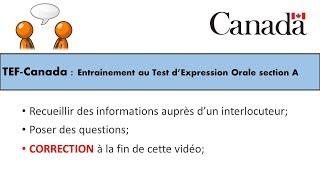 TEF CANADA : Préparation au Test d'Expression Orale section A