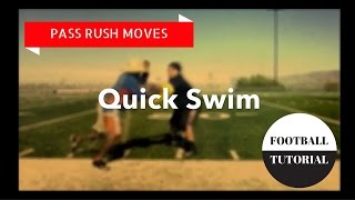 QUICK SWIM - Pass Rush Moves - American Football Tutorial - Defensive Line Drills