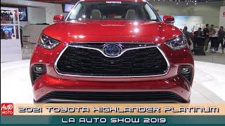 2021 Toyota Highlander Platinum Hybrid - Exterior Walk-around - Debut at LA Auto Show 2019