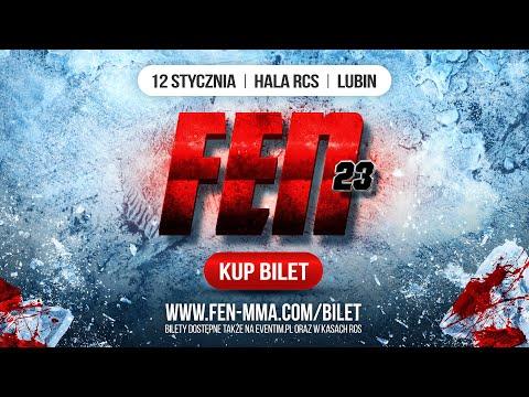FEN 23 Teaser Trailer #1 (12 stycznia, Lubin)