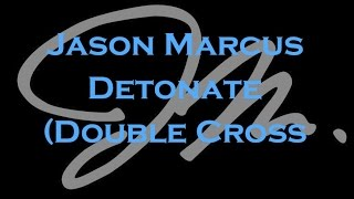 Detonate Double Cross