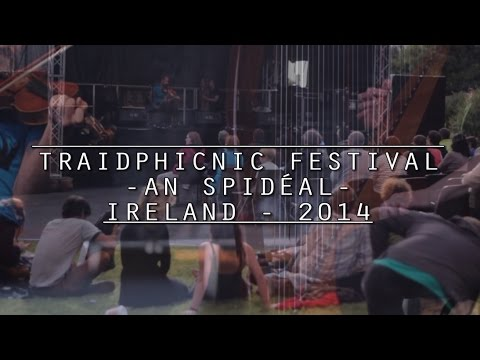 Trips and Tips | Traidphicnic Festival | An Spidéal - Ireland