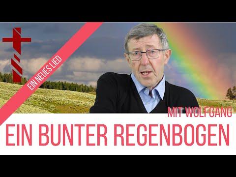 Ein bunter Regenbogen - Pfr. Wolfgang Schmidt