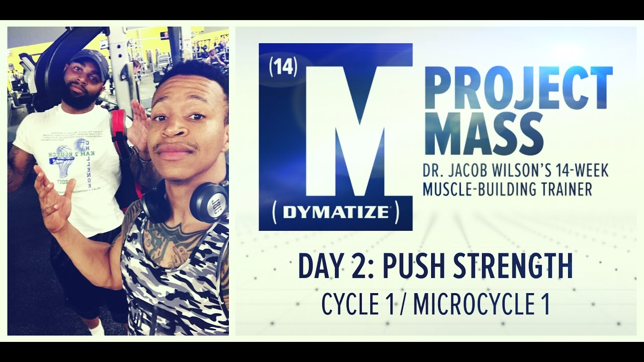 Dymatize project mass week 1 day 2 push strength w the bro dj dymatize project mass week 1 day 2 push strength w the bro dj bodybuilding malvernweather Choice Image